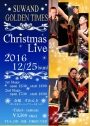 SUWAND GOLDEN TIMES Christmas Live