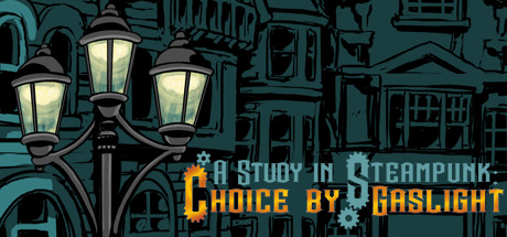 A Study in Steampunk- Choice by Gaslight