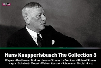 Hans Knappertsbusch The Collection Vol.3 - Wagner, Beethoven, Brahms, etc