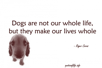 420x278犬は人生のすべてではないが、人生のすべてを満たしてくれる。