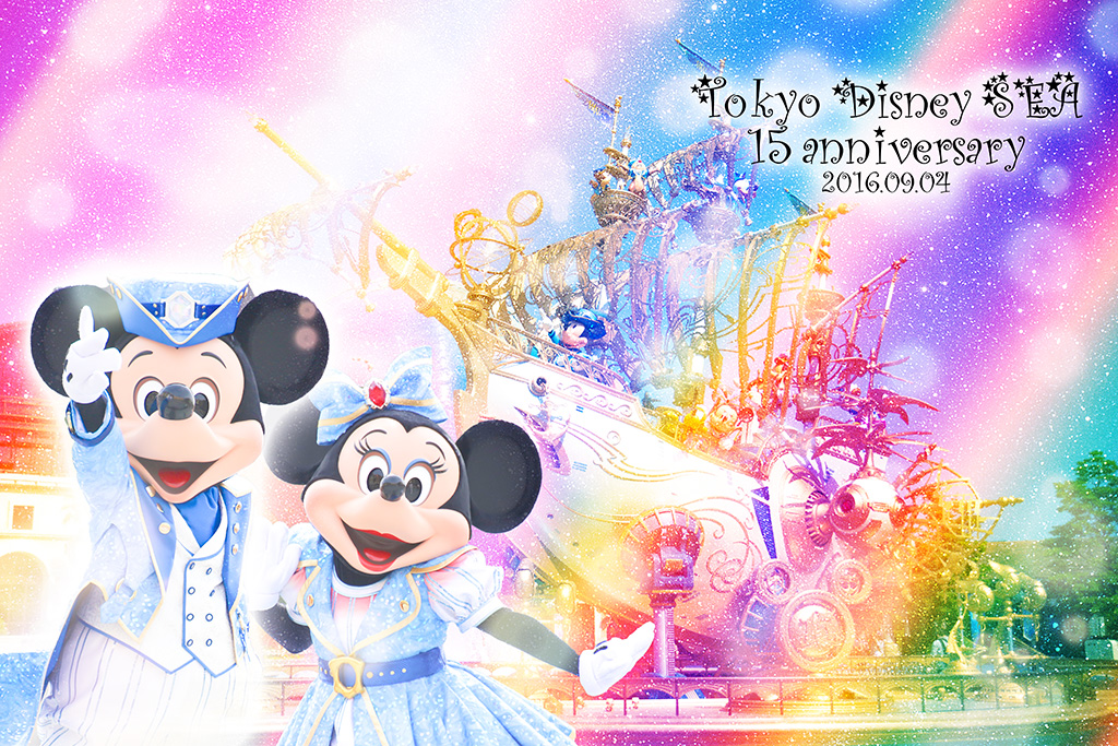 TOKYO Disney SEA * 15 anniversary