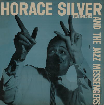 Horace Silver And The Jazz Messengers Blue Note BLP 1518