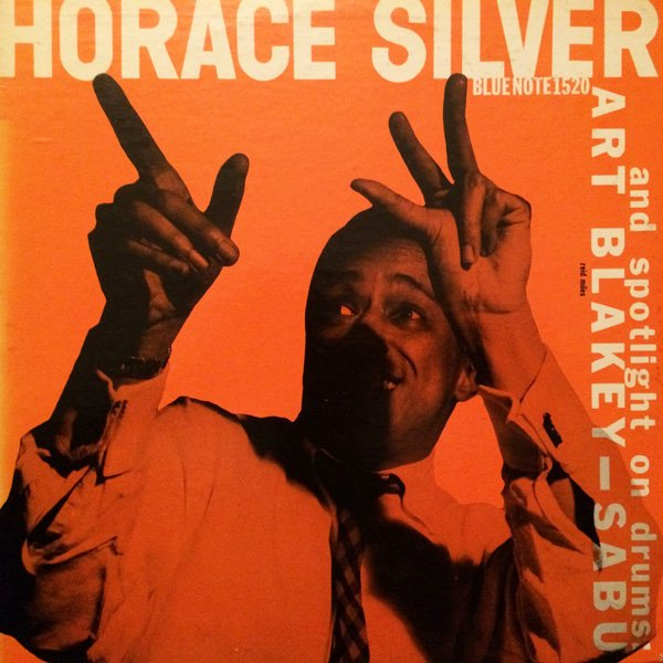 Horace Silver Trio And Art Blakey – Sabu Blue Note BLP 1520