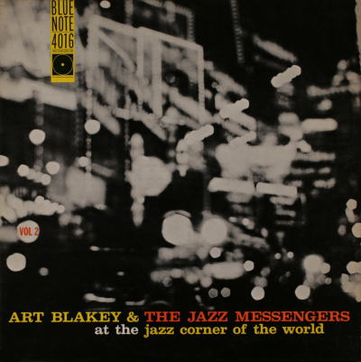 Art Blakey The Jazz Messengers At The Jazz Corner Of The World Blue Note BLP 4016