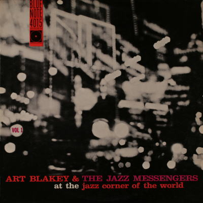 Art Blakey The Jazz Messengers At The Jazz Corner Of The World Blue Note BLP 4015