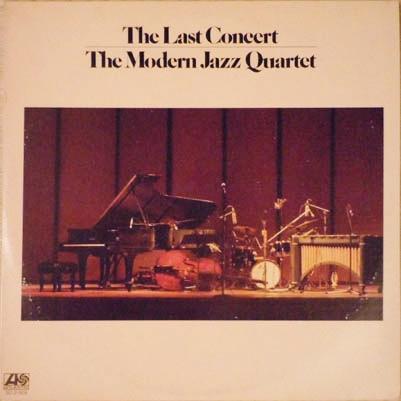 The Last Concert The Modern Jazz Quartet Atlantic SD 2-909
