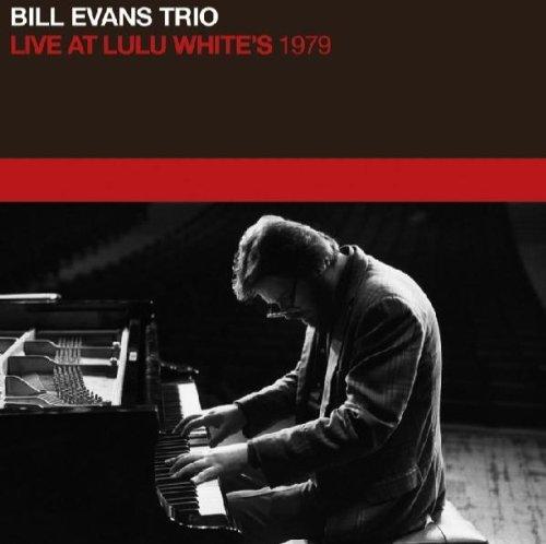 Bill Evans Live At Lulu Whites 1979