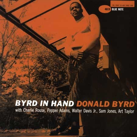 Donald Byrd Byrd In Hand Blue Note BLP 4019