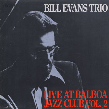 Bill Evans Live At Balboa Jazz Club Vol.2