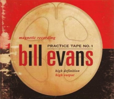 Practice Tape No.1 Bill Evans E3 Records