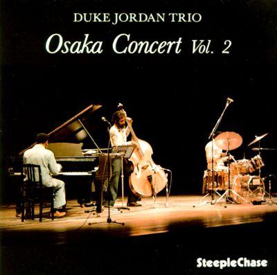 Duke Jordan Osaka Concert Vol.2 SteepleChase
