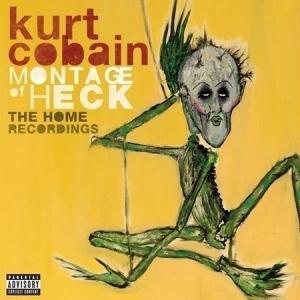 COBAIN: モンタージュ・オブ・ヘック~ザ・ホーム・レコーディングス