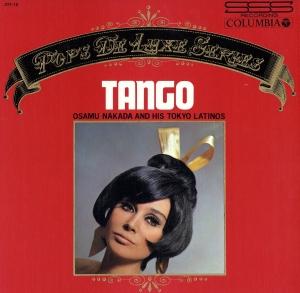 Osamu Nakada Tokyo Latinos Tango LP 227